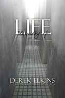 Derek Elkins - Life Unworthy of Life