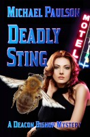 Michael Paulson - Deadly Sting: A Deacon Bishop Mystery