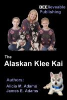 Cover for 'The Alaskan Klee Kai'