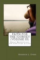 Roderick L. Evans - Faith for the Journey (Volume III): Daily Reflections for Christian Living