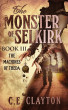 The Monster Of Selkirk Book 3:  The Machines of Theda by C.E. Clayton