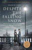 Shamim Sarif - Despite the Falling Snow
