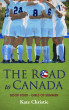 The Road to Canada: Book Four of Girls of Summer by Kate Christie