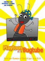 Kamon - Playtoon et le BugTube