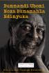 Bumnandi Ubomi Noxa Bunamahla Ndinyuka by Nonzwakazi George-Benenengu