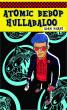 Atomic Bebop Hullabaloo by Adam Marsh