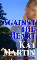 Kat Martin - Against the Heart