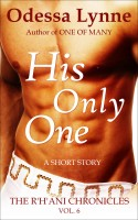 Odessa Lynne - His Only One