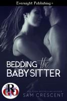 Sam Crescent - Bedding the Babysitter