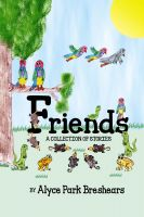 Alyce Park Breshears - Friends- A Collection of Stories