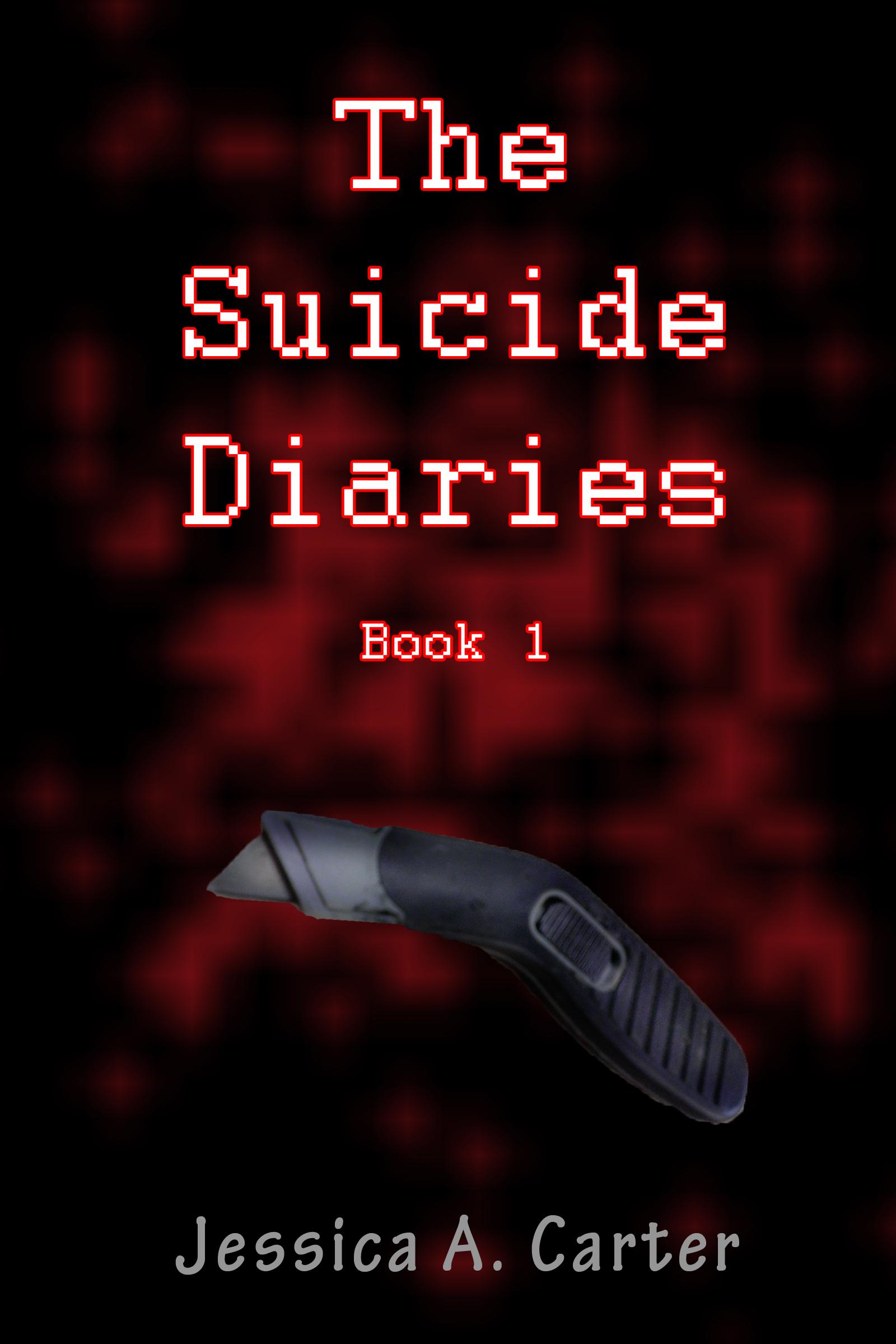 The Suicide Diaries (Book 1) (sst-cccxv)