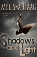 Melissa Haag - Shadows and Light