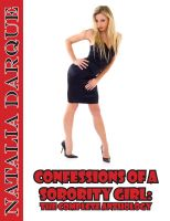 Natalia Darque - Confessions of a Sorority Girl The Complete Anthology