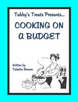 Tabatha Browne - Tabby's Treats presents: Cooking on a budget