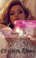 Elizabeth Thorn - Beauty and the Geek Part 3 - A Beauty's Job