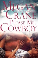 Megan Crane - Please Me, Cowboy