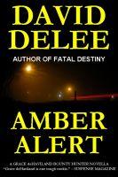 Amber Alert (A Grace deHaviland, Bounty Hunter Novella)