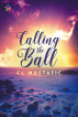 Calling the Ball by CL Mustafic