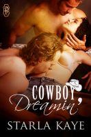 Starla Kaye - Cowboy Dreamin'