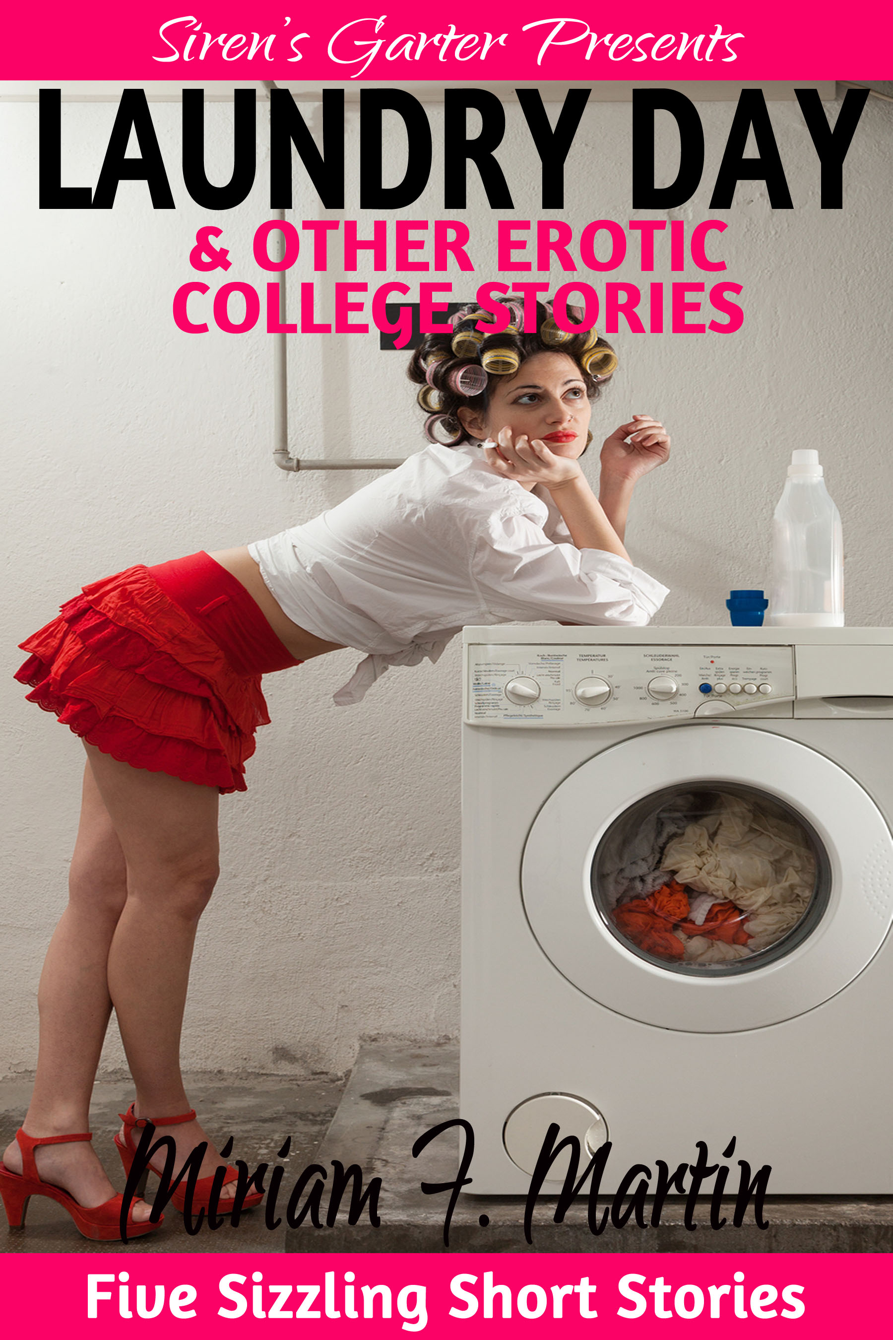 Laundry Day Other Erotic College Stories