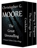 Christopher G. Moore - The Great Unravelling: A Vincent Calvino Crime trilogy (Vincent Calvino Crime Novels Book 16)