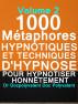 1000 Métaphores Hypnotiques Et Techniques D'Hypnose Pour Hypnotiser Honnêtement by Dr Docpolyvalent Doc Polyvalent