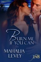 Mahalia Levey - Burn Me if You Can