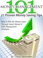 Cover for 'Money Management 101 - 21 Proven Money Saving Tips'