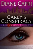 Cover for 'Carly's Conspiracy (Willa Carson Book #1)'