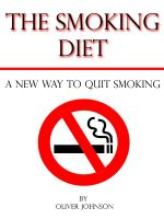 Cover for 'The Smoking Diet: A New Way to Quit Smoking'