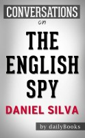 Daily Books - The English Spy: A Novel by Daniel Silva | Conversation Starters