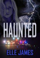 Elle James - Haunted