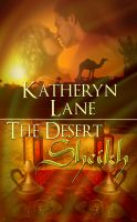 Katheryn Lane - The Desert Sheikh (Books 1, 2 and 3 of The Desert Sheikh Romance Trilogy)