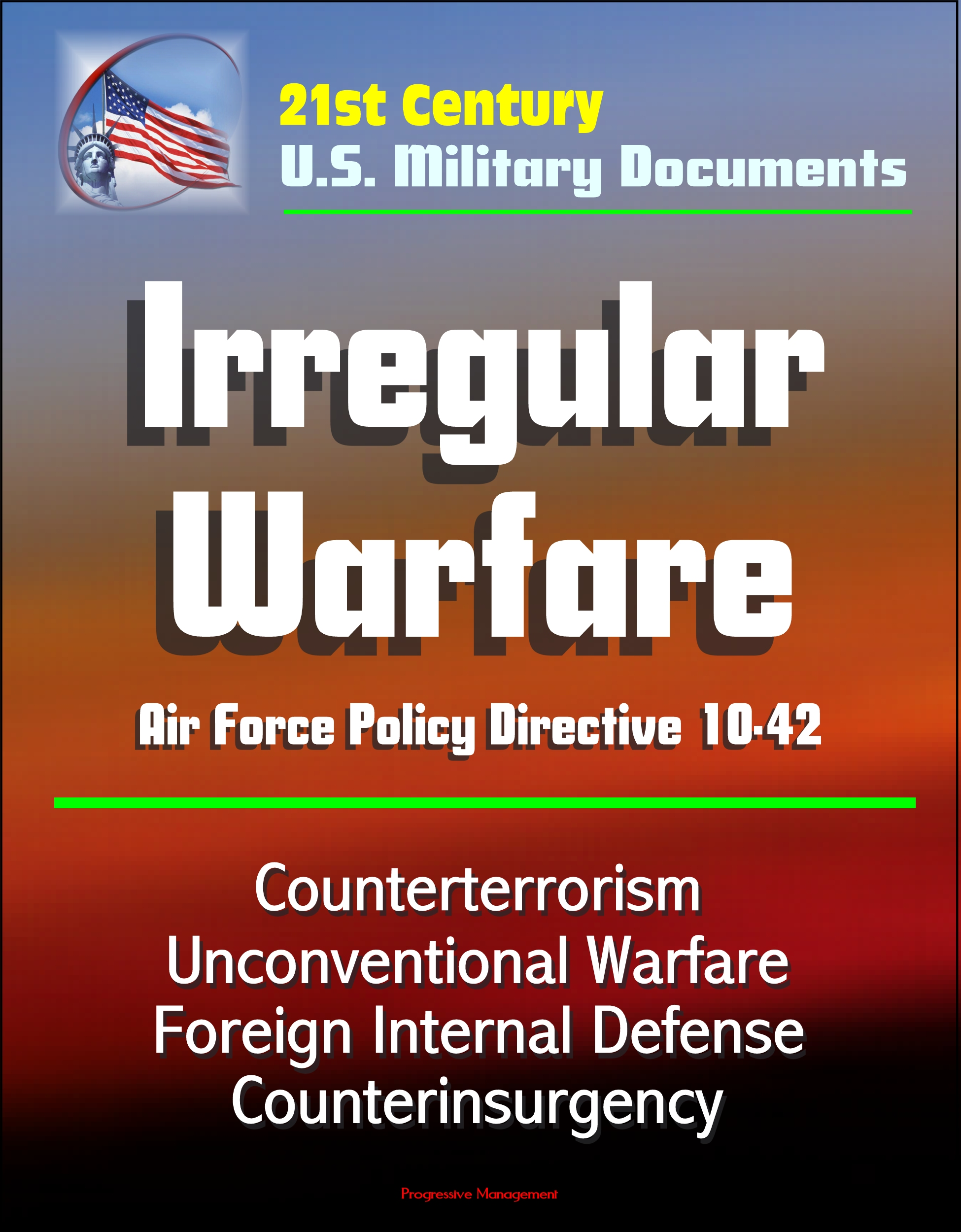 the united states and irregular warfare challenges Irregular warfare presents challenge for us military, general says united states 06192008 courtesy story office of the secretary of defense public affairs  the united states, the soviet.