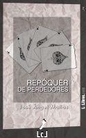 José Ángel Mañas - Repóquer de perdedores