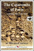 Melissa Cleeman - The Catacombs of Paris: Educational Version