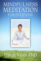 Hiten Vyas - Mindfulness Meditation For Everyone