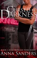 Cover for 'Cursed by Darkness (An Urban Fantasy Novel)'