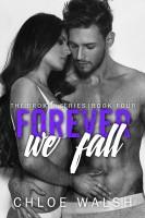 Chloe Walsh - Forever We Fall