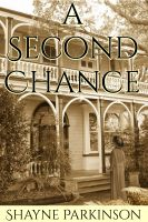 Shayne Parkinson - A Second Chance