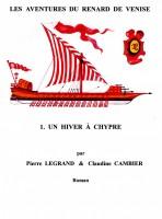 Pierre LEGRAND - Un  hiver  à  Chypre    /    Les aventures  du  Renard  de  Venise - 1