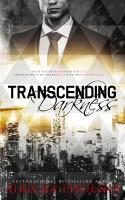 Airicka Phoenix - Transcending Darkness
