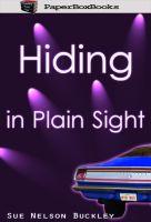 Sue Nelson Buckley - Hiding In Plain Sight