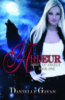 Cover for 'Ardeur, Book One, Abbey of Angels'