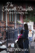 The Sergeant's Daughter, a Story of Everlasting Love by B.L Wilson