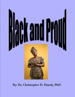 Dr. Christopher Handy, Ph.D. - Black and Proud
