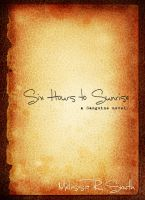 Six Hours to Sunrise