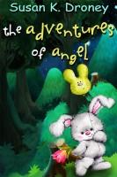 Susan K. Droney - The Adventures of Angel