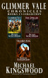 Glimmer Vale Chronicles Books 1-3 Collection by Michael Kingswood