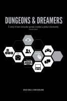 Dungeons & Dreamers: A Story of how Computer Games Created a Global Community cover
